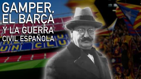 El Clásico: Cuando la Guerra Civil Española casi acaba con el sueño de Joan Gamper y su Barça