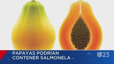 Papayas podrían contener salmonela