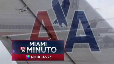 'Miami en un Minuto': American Airlines reprogramó para este martes los vuelos cancelados a Santa Clara, Cuba