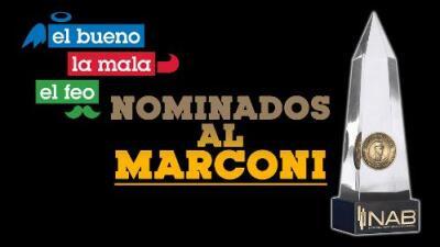 Nominan al show El Bueno, La Mala y El Feo al 'Oscar de la radio'