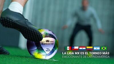 La Liga MX es el torneo más emocionante de Latinoamérica