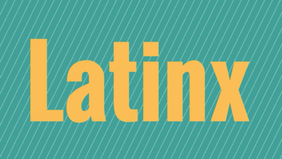 What the term 'Latinx' means