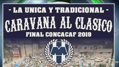 Aficionados del Monterrey convocan a caravana y Tigres reacciona con advertencias