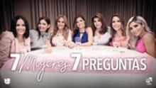 7 Mujeres 7 Preguntas: una conversación necesaria sobre lo que significa ser mujer