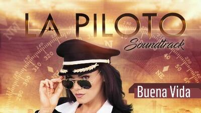 La Piloto Soundtrack - Buena Vida (Opening Theme)