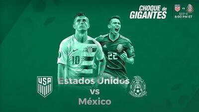 Cómo y dónde ver el Estados Unidos vs México