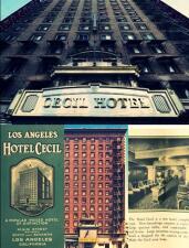 En fotos: la espeluznante historia del hotel Cecil ubicado en el centro de Los Ángeles