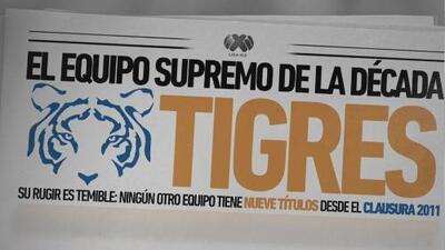 Historia ilustrada: Tigres, el equipo supremo de la década