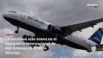 Aerolínea en el Aeropuerto de San Antonio ofrecerá vuelos directos a Boston y Nueva York