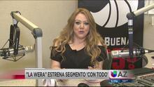 Yolanda 'La Wera' Martínez estrena su nuevo segmento 'Con Todo'
