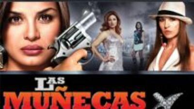 Las Muñecas de la Mafia ahora en DVD