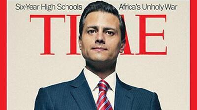 La revista Time dedica polémica portada al presidente Enrique Peña Nieto