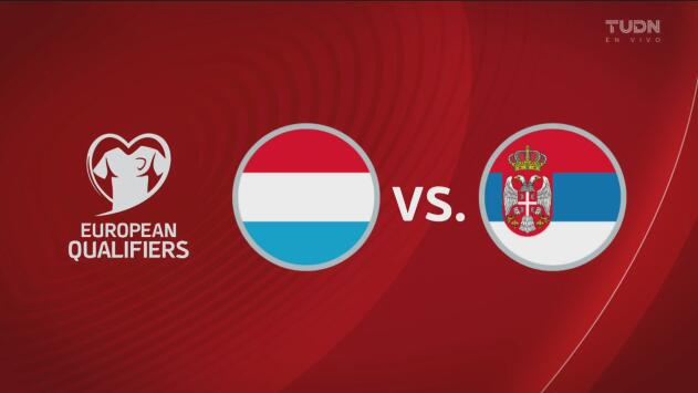 Luxemburgo 1-3 Serbia - Resumen y Goles - Grupo B - Clasificatorio Eurocopa 2020