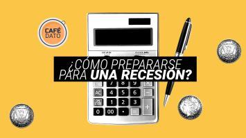 Café Dato: Te explicamos cómo prepararte para una recesión