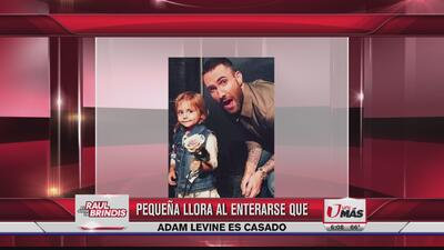 Pequeña llora al enterarse que Adam Levine es casado
