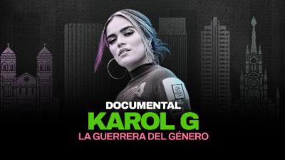 Karol G: la guerrera del género - el documental