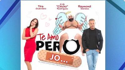 """La comedia """"Te amo pero jo…"""", llega a los escenarios de Puerto Rico"""