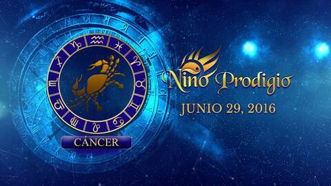 Niño Prodigio - Cáncer 29 de Junio, 2016
