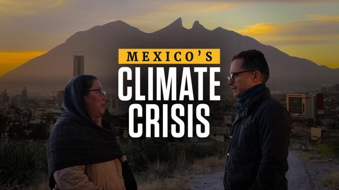 Mexico's Climate Crisis