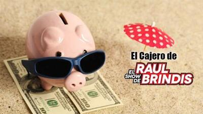 Este verano ¡sácale dinero al Cajero del Show de Raul Brindis!