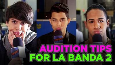 La Banda News: Audition tips for La Banda 2