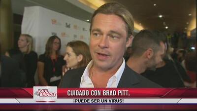Cuidado con Brad Pitt, ¡puede ser un virus!