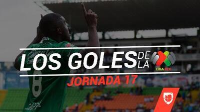 Revive los goles de la Jornada 17 del Clausura 2019