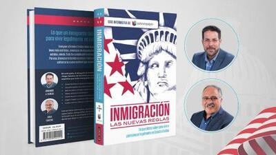 'Inmigración las nuevas reglas', una guía para permanecer legalmente en EEUU