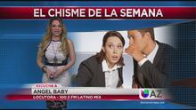 Chisme De La Semana con Angel Baby de Latino Mix 100.3