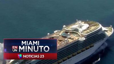'Miami en un Minuto': Royal Caribbean desvía uno de sus cruceros a Miami por Harvey
