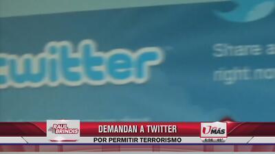Demandan a Twitter por permitir terrorismo