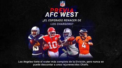 AFC West: ¿El esperado renacer de los Chargers?
