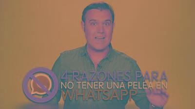 Cuatro razones para no pelear con tu pareja por Whatsapp