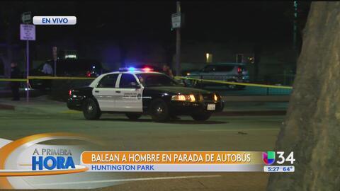 Investigan tiroteo mortal en Huntington Park