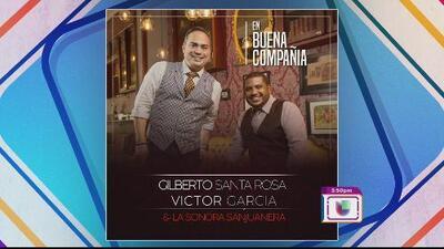 """Gilberto Santa Rosa y Víctor García nos presentan """"El amor de los amores"""""""