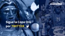 Sigue la Copa Oro por Twitter
