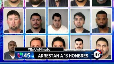 En Un Minuto Houston: Arrestan a 13 hombres acusados de solicitar sexo a menores que conocían a través del internet