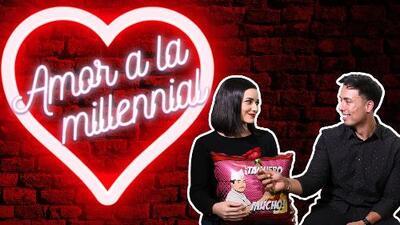 'Amor a la Millennial': De principio a fin