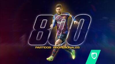 Lionel Messi llega a 800 partidos como profesional