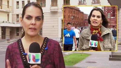 """Trataron de tocarme e invadir mi privacidad"": reportera de Univision denuncia acoso en Rusia"