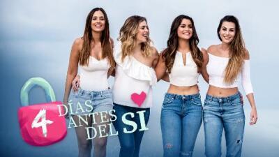 Univision estrena 4 Días Antes del Sí, un reality digital con Clarissa, Aleyda, Daniela y Nastassja que termina en pedida de mano