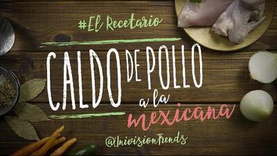Caldo de pollo a la mexicana #ElRecetario