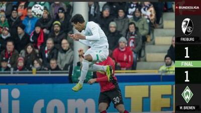 Partidazo en Friburgo y el Werder Bremen rescató un punto in extremis