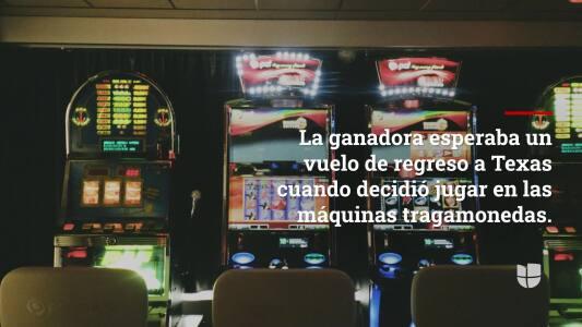 Mujer de Texas gana premio mayor jugando en las máquinas tragamonedas