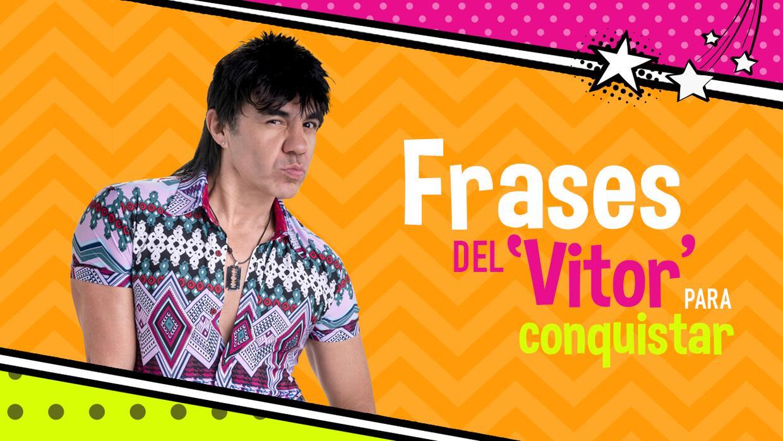 Frases Del Vítor Para Conquistar Univision