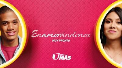 Participa en el nuevo programa de UniMás, 'Enamorándonos'