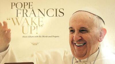"""El Papa Francisco grabó su disco cristiano """"Wake Up"""""""
